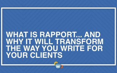 What is Rapport… And Why It Will Transform the Way You Write for Your Clients